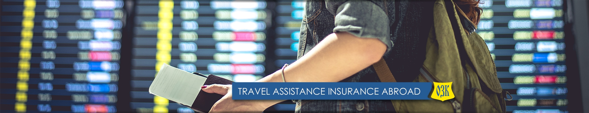 TRAVEL ASSISTANCE INSURANCE ABROAD